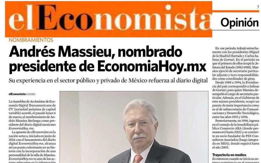 Andrés Massieu, nombrado presidente de EconomiaHoy.mx